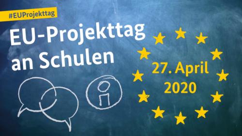 VERSCHOBEN: 14. EU-Projekttag an Schulen 2020 (nicht öffentlich)