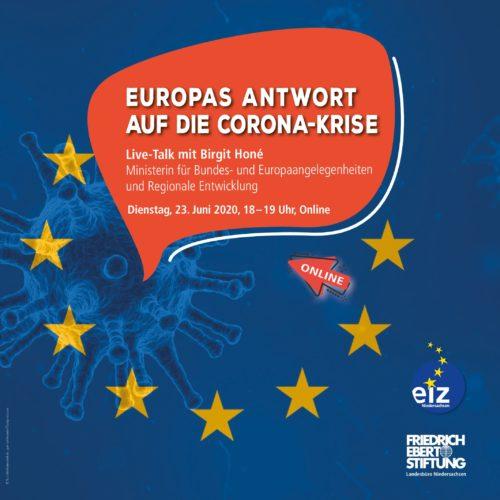 Online-Veranstaltung: Europas Antwort auf die Corona-Krise – Live-Talk mit Birgit Honé