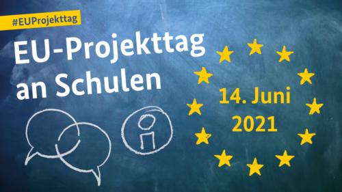EU-Projekttag an Schulen 2021 (nicht öffentlich)